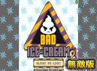 Bad Icecream 2 hacked