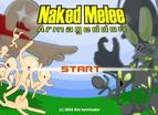 Nakedd Melee